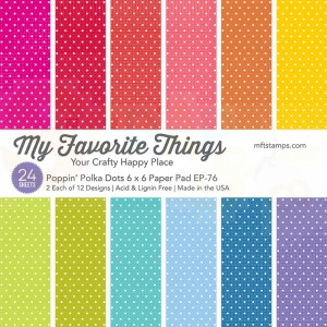 EP-76, My Favorite Things Paper pack 6x6 inch, Poppin' Polka Dots