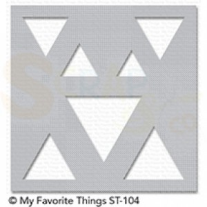 ST-104 My Favorite Things stencil Shapes - Triangles